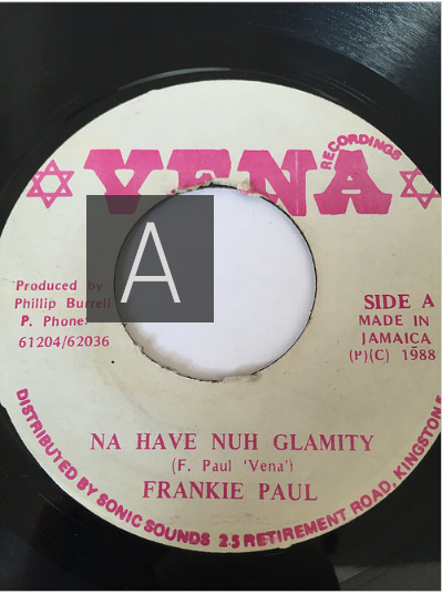 Frankie Paul(フランキーポール) - Na Have Nuh Glamity【7'】