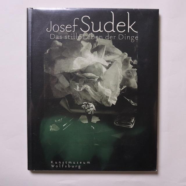 Josef Sudek - Das stille Leben der Dinge / ヨゼフ・スデック