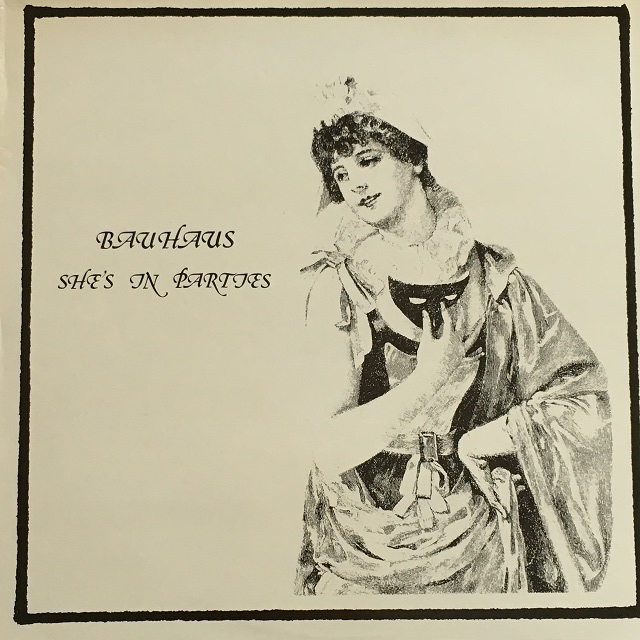 【12inch・英盤】Bauhaus / She's In Parties