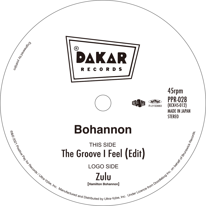 """【RSD/残りわずか/7""""】Bohannon - The Groove I Feel (Edit) / Zulu"""