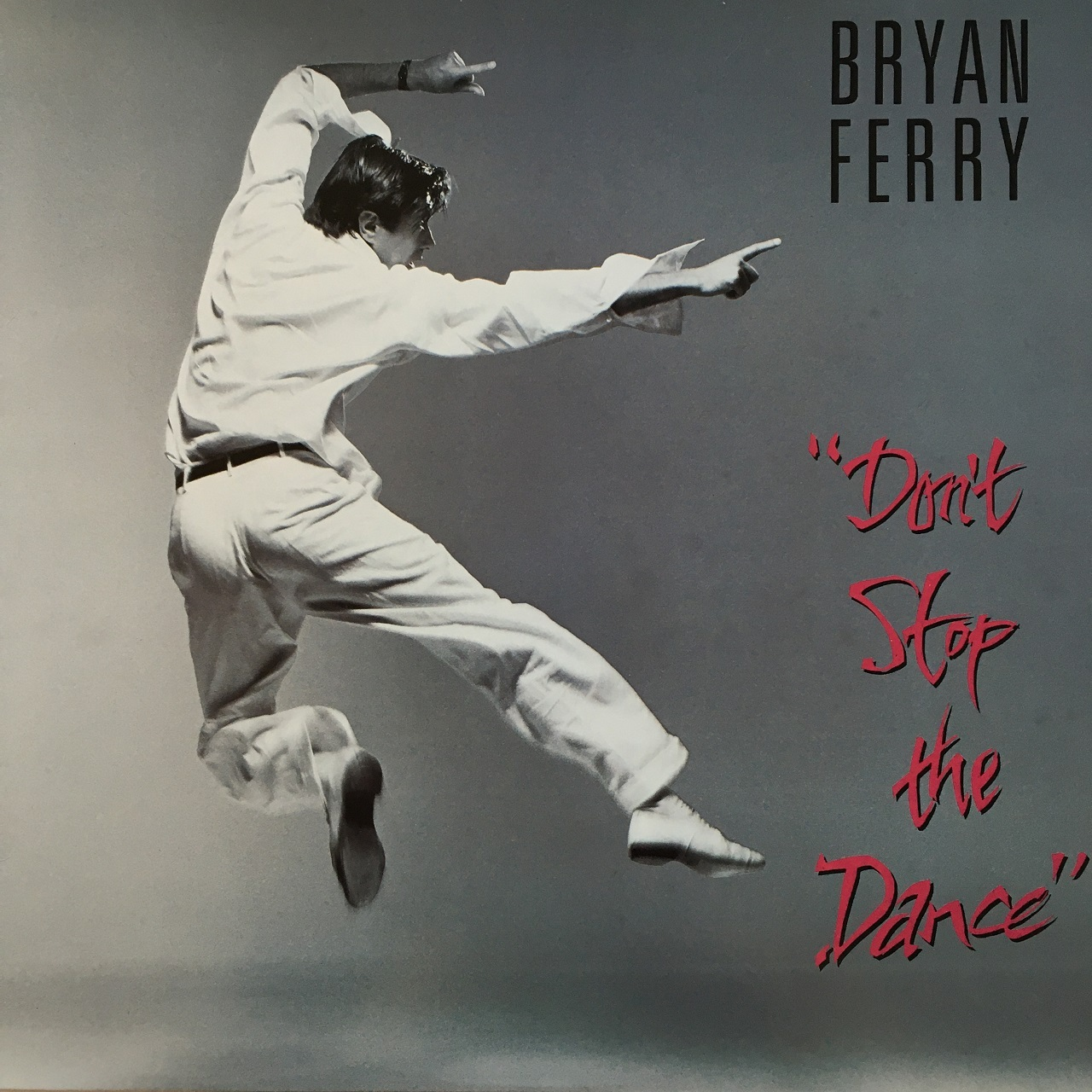 【12inch・国内盤】ブライアン・フェリー / ドント・ストップ・ザ・ダンス(スペシャル・リミックス・ヴァージョン)