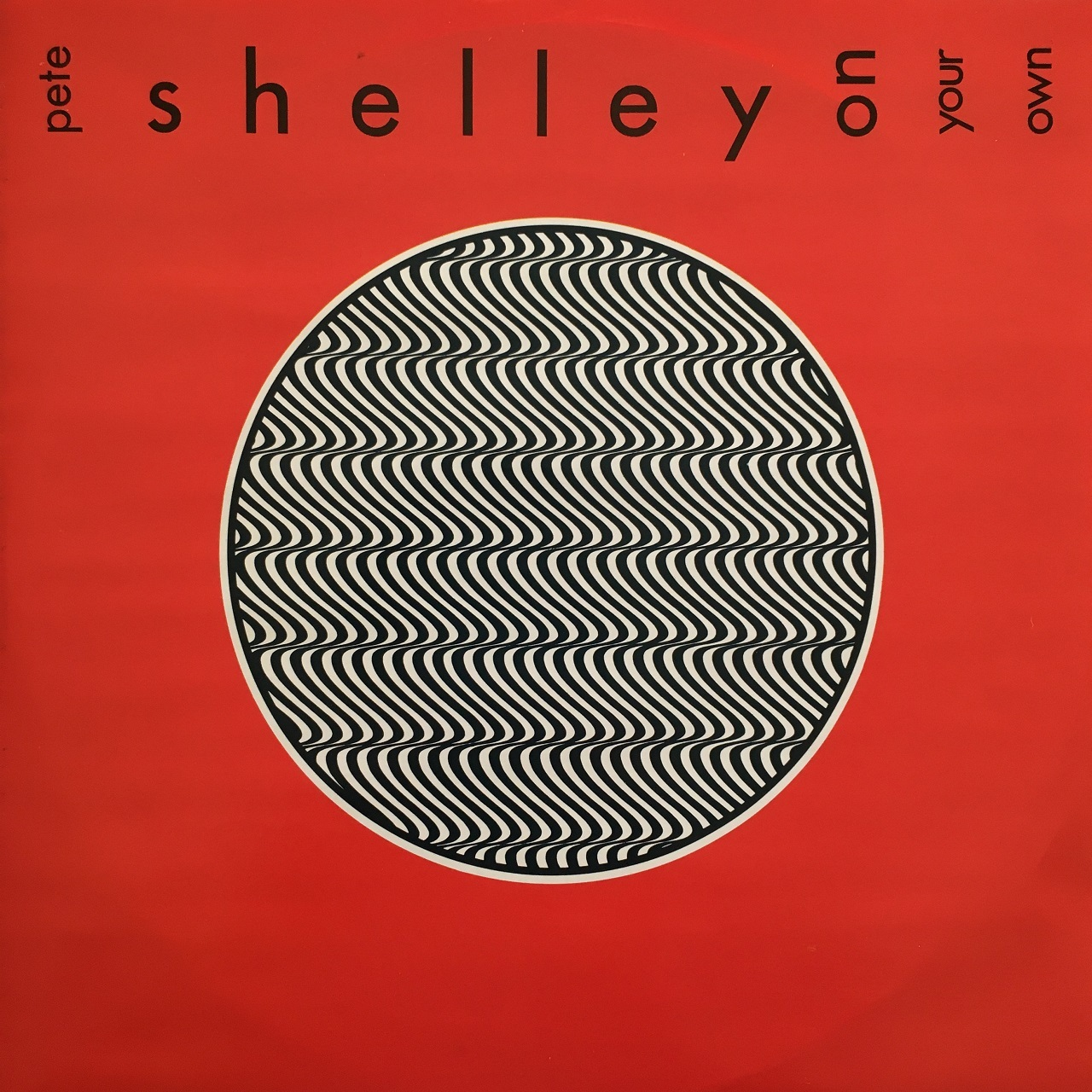 【12inch・英盤】Pete Shelley / On Your Own