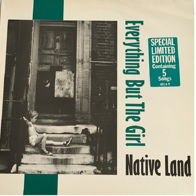 【12inch・英盤】Everything But The Girl / Native Land