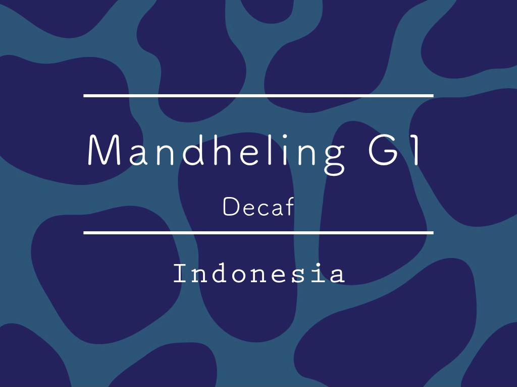 【お得!500g】カフェインレス インドネシア / Mandheling G1 Decaf