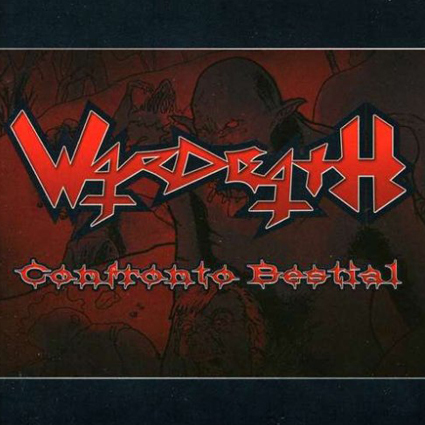 "WARDEATH ""Confronto Bestial"" (輸入盤)"