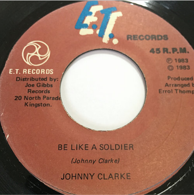 Johnny Clarke(ジョニークラーク) - Be Like A Soldier【7'】