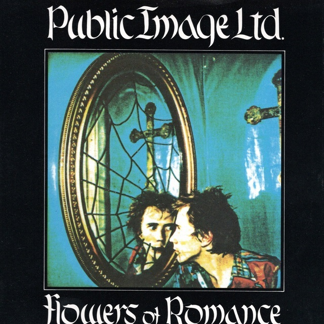 【7inch・英盤】Public Image Limited / Flower Of Romance