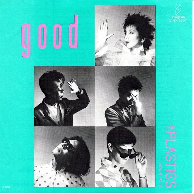 【7inch・国内盤】プラスチックス / good