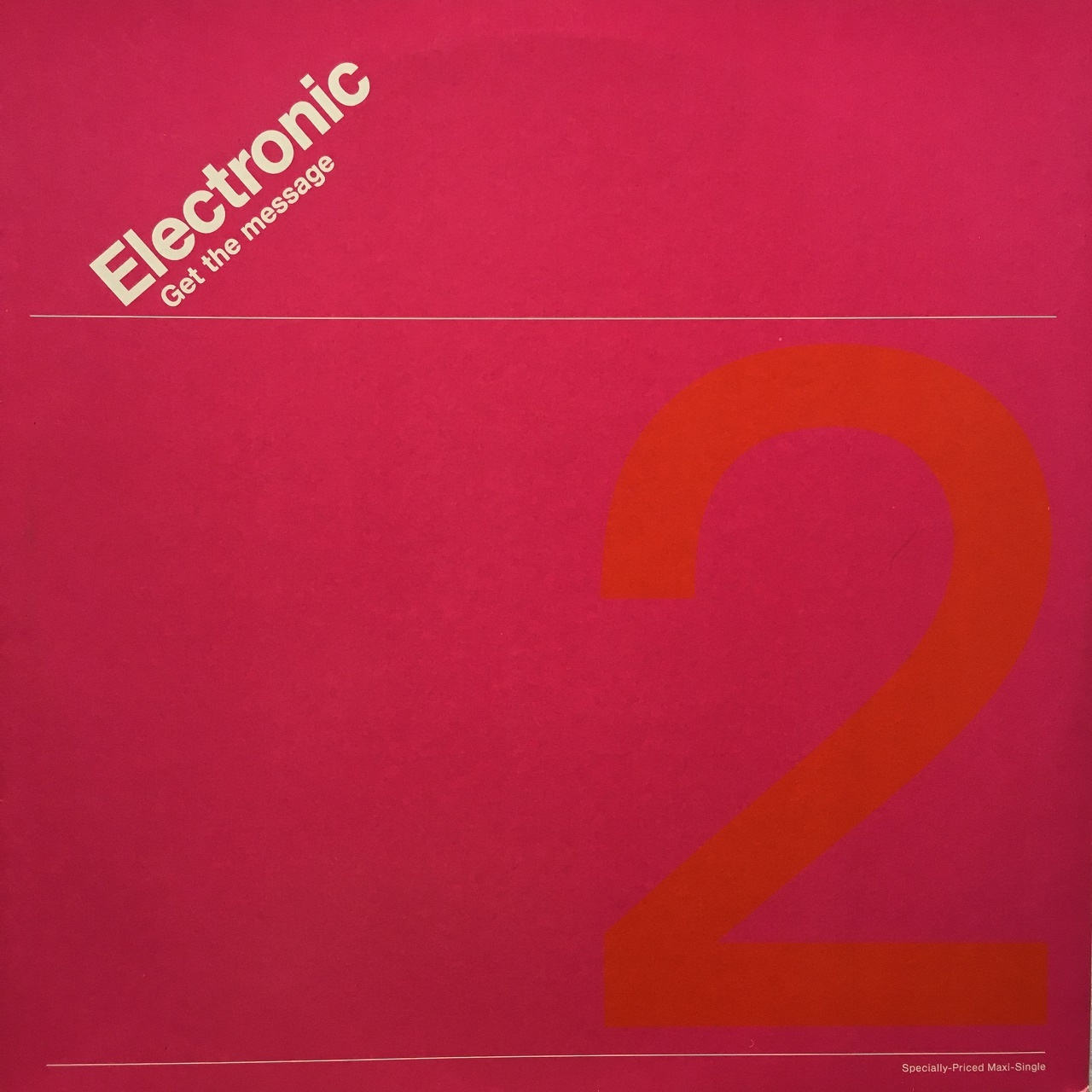 【12inch・米盤】Electronic / Get The Message(Extended Mix)