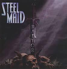 "STEEL MAID ""Raptor"" (輸入盤)"