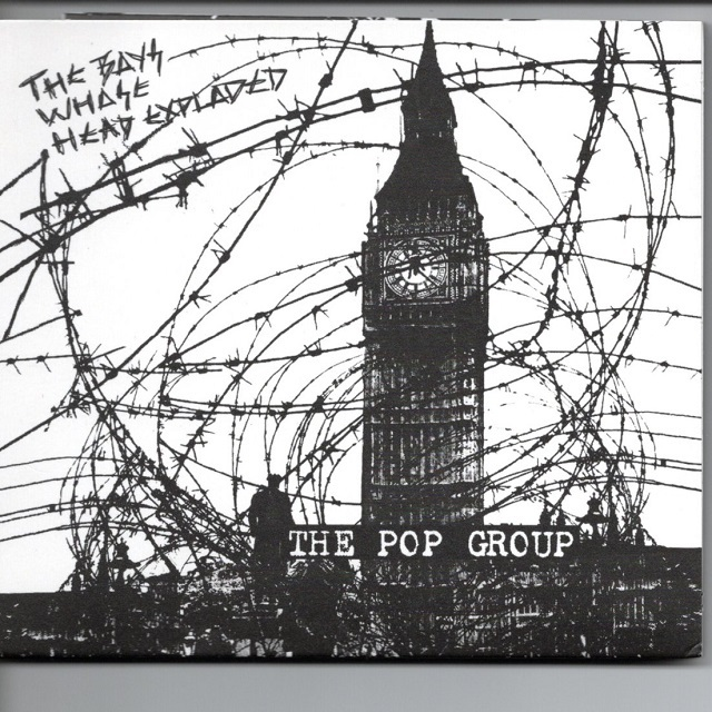 【CD・英盤】Pop Group / THE BOY WHOSE HEAD EXPLODED