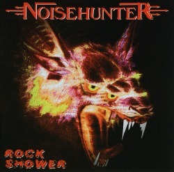 "NOISEHUNTER ""Rock Shower"" (輸入盤)"