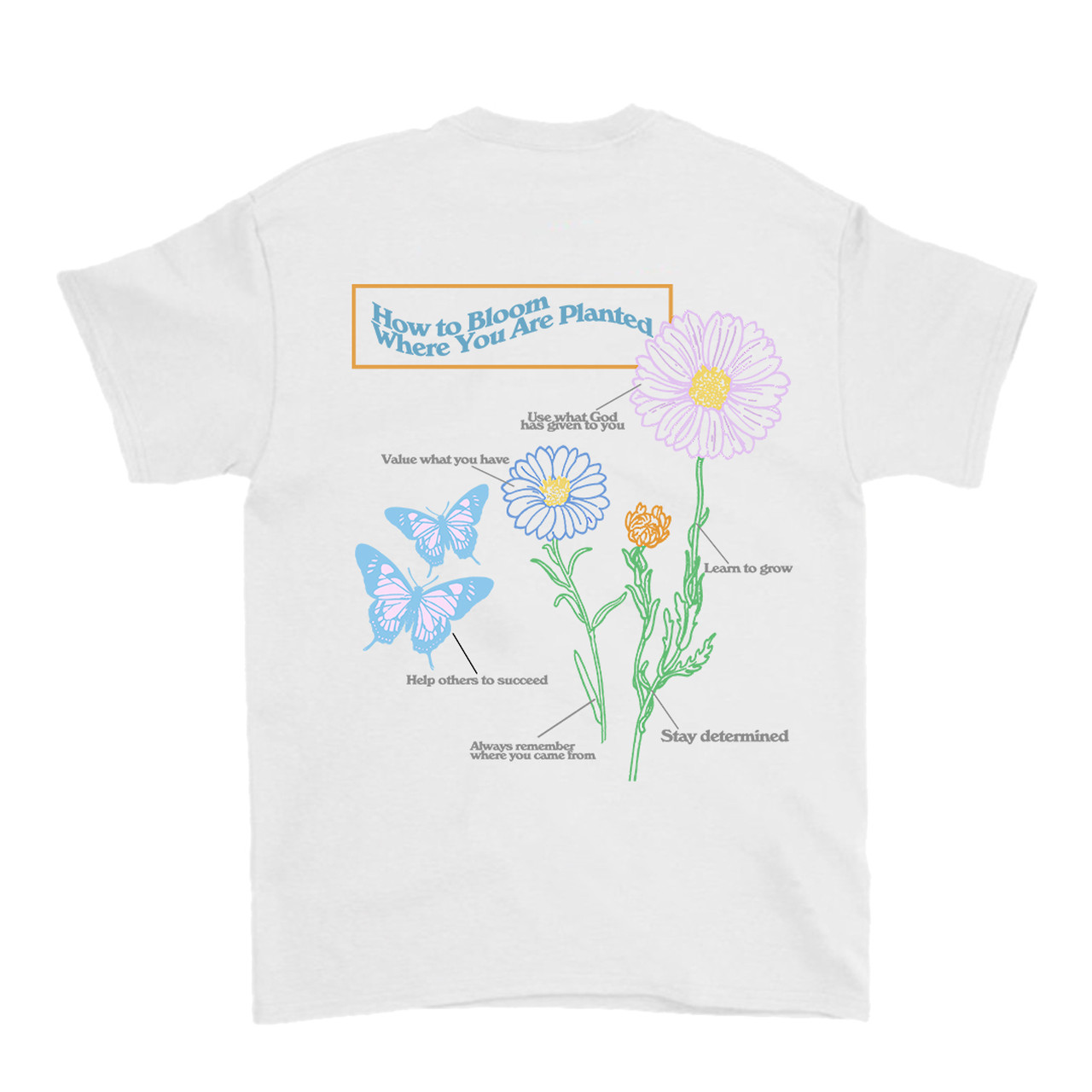 【Cat & Parfum】How to Bloom Where You Are Planted Colorful Tee