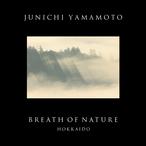 BREATH OF NATURE - HOKKAIDO -