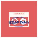 V.A HELLO DOLLY 18TH ANNIVERSARY ※残りわずか(マジ)...!