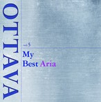 OTTAVA selection vol.5 『マイ・ベスト・アリア~My Best Aria』