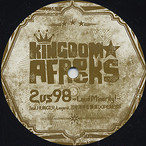 "【12""】KINGDOM★AFROCKS - 2 VS 98 (Loud Minority!) feat.HUNGER,Leyona,三宅洋平&鎮座DOPENESS"