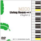LIVE DVD「Living Room vol.3 Chapter-5」