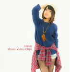 Music Video Clips / 朱璃晶絵