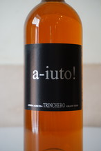 a-iuto! Bianco 2010 / Trinchero( ア ユート ビアンコ / トリンケーロ )