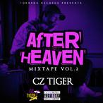 "CzTIGER 2nd Mixtape ""AFTER HEAVEN""  Hosted By DJ GURI"