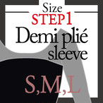 <Step1>Demi plié sleeve Size select
