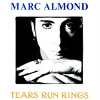 【7inch・英盤】Marc Almond   /  Tears Run Rings