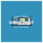 【予約受付中!】V.A HELLO DOLLY 20TH ANNIVERSARY