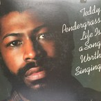 Teddy Pendergrass – Life Is A Song Worth Singing