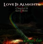 Love Is Almighty Chapter II  Love Side / Emerald Aisles