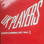 UK Players ‎– Love's Gonna Get You