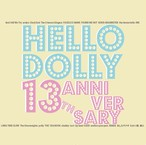 V.A HELLO DOLLY 13th ANNIVERSARY