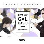 ( 1-7 )DIVA HAIR GxL BASIC CUT SEMINAR