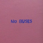 No Buses / Boys Love Her