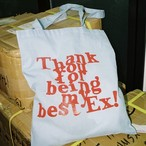 Thank You Ex! Tote Bag