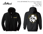"【受注商品】FULL ZIP HOODIE / ""For you, For me, and For us"""