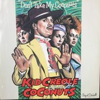 Kid Creole And The Coconuts ‎– Don't Take My Coconuts
