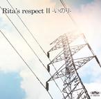 Rita's respect II -いのり-
