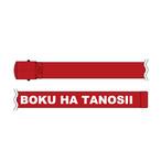 "BOKU HA TANOSII / ボクタノG.Iベルト ""Red"""