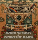 アナコンダ / ROCK'N' ROLL & TRAVELIN' BAND