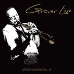 【LP】Grover Washington Jr. - Grover Live