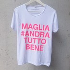 MAGLIA(マリア)チャリティTシャツ #ANDRA TUTTO BENE PINK ATB-02