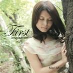 First Inspiration - ヒーリングジャズ - 桃瀬茉莉