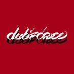 DUBFORCE / DUBFORCE