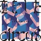 showmore-恋をした / circus