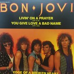 Livin' On A Prayer ・You Give Love A Bad Name  /  Bon Jovi
