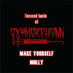 Second Taste of 『MOLLY /  MAKE YOURSELF』