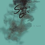 【DISTRO】Super Six / before I fall
