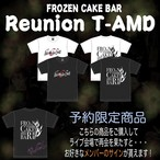 【活動支援商品】FROZEN CAKE BAR T-AMD REUNION