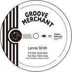 """【残りわずか/7""""】Lonnie Smith - Sizzle Stick / Filet-O-Sole"""